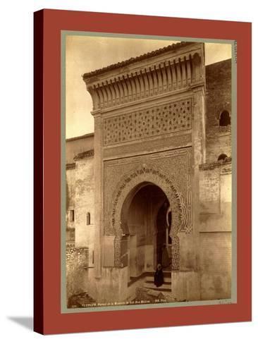Tlemcen, Portal of the Mosque of Sidi Bou Medina, Algiers-Etienne & Louis Antonin Neurdein-Stretched Canvas Print