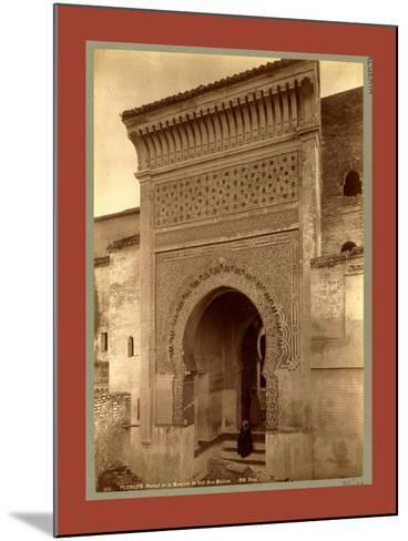 Tlemcen, Portal of the Mosque of Sidi Bou Medina, Algiers-Etienne & Louis Antonin Neurdein-Mounted Giclee Print
