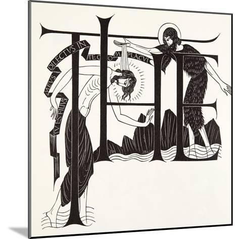 The Baptism of Jesus by John the Baptist from the Four Gospels, 1931-Eric Gill-Mounted Giclee Print