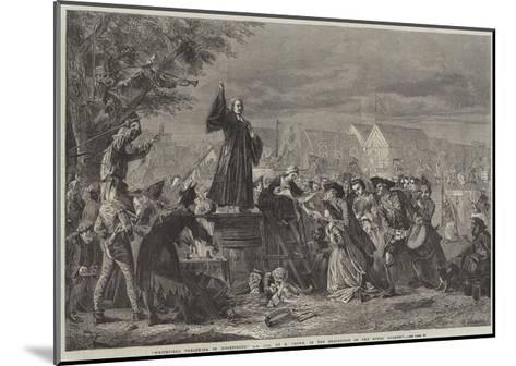 Whitefield Preaching in Moorfields, Ad 1742-Eyre Crowe-Mounted Giclee Print
