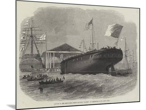 Launch of the Portuguese Screw-Corvette Sagres, at Limehouse-Edwin Weedon-Mounted Giclee Print
