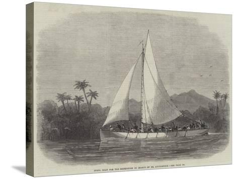 Steel Boat for the Expedition in Search of Dr Livingstone-Edwin Weedon-Stretched Canvas Print
