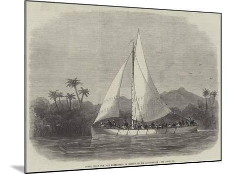 Steel Boat for the Expedition in Search of Dr Livingstone-Edwin Weedon-Mounted Giclee Print