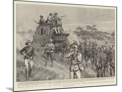 Heroic Deeds in the Matabele War-Frank Dadd-Mounted Giclee Print