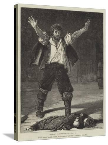 Scene from Dan'L Druce, Blacksmith, at the Haymarket Theatre-Francis S. Walker-Stretched Canvas Print