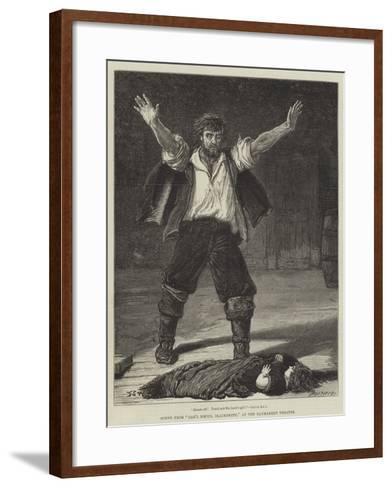 Scene from Dan'L Druce, Blacksmith, at the Haymarket Theatre-Francis S. Walker-Framed Art Print