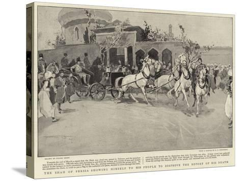 The Shah of Persia Showing Himself to His People to Disprove the Report of His Death-Frank Craig-Stretched Canvas Print