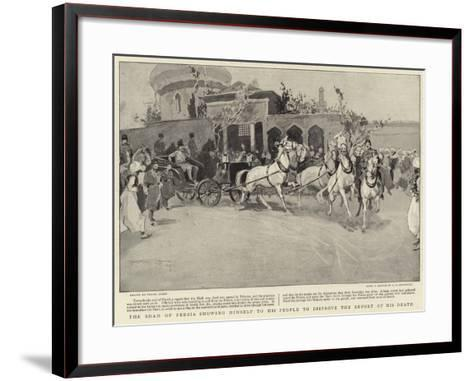 The Shah of Persia Showing Himself to His People to Disprove the Report of His Death-Frank Craig-Framed Art Print