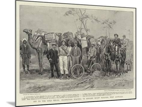 Off to the Gold Fields, Prospectors Starting to Explore Mount Malcolm, West Australia-Frank Dadd-Mounted Giclee Print