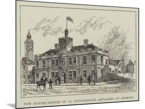 New Headquarters of 1st Lincolnshire Artillery, at Grimsby-Frank Watkins-Mounted Giclee Print