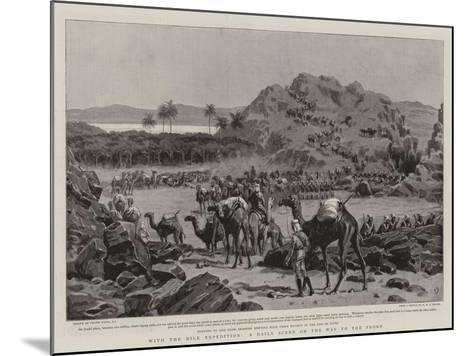 With the Nile Expedition, a Daily Scene on the Way to the Front-Frank Dadd-Mounted Giclee Print