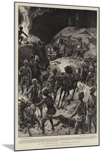 With the Tirah Field Force-Frank Dadd-Mounted Giclee Print