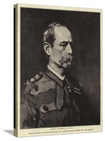 Lord Roberts in 1885-Frank Holl-Stretched Canvas Print