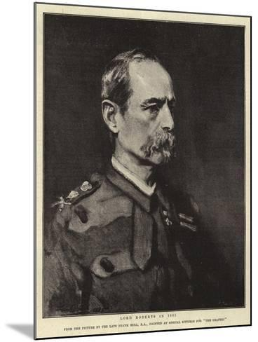 Lord Roberts in 1885-Frank Holl-Mounted Giclee Print