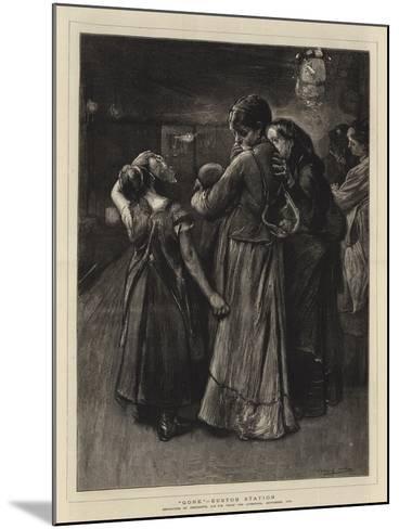 Gone, Euston Station-Frank Holl-Mounted Giclee Print