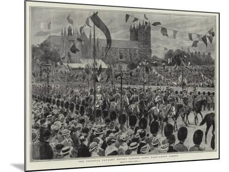 The Colonial Cavalry Escort Passing Down Parliament Street-Frank Dadd-Mounted Giclee Print