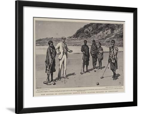 The Spread of Civilisation, Native Girls Playing Croquet in Pondoland-Frank Dadd-Framed Art Print