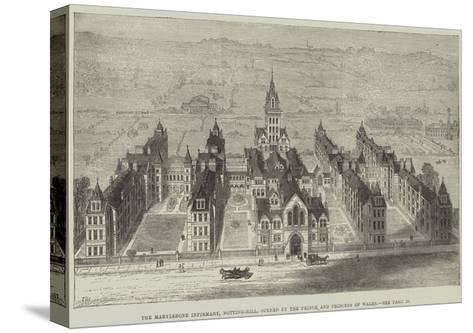 The Marylebone Infirmary, Notting-Hill, Opened by the Prince and Princess of Wales-Frank Watkins-Stretched Canvas Print