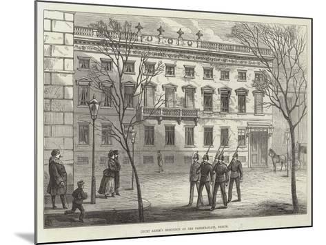 Count Arnim's Residence on the Pariser-Platz, Berlin-Frank Watkins-Mounted Giclee Print