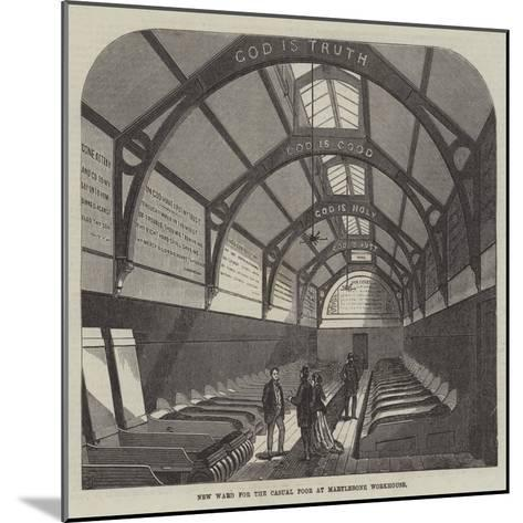 New Ward for the Casual Poor at Marylebone Workhouse-Frank Watkins-Mounted Giclee Print