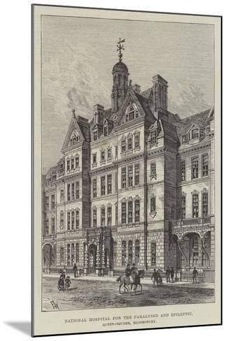 National Hospital for the Paralysed and Epileptic, Queen-Square, Bloomsbury-Frank Watkins-Mounted Giclee Print