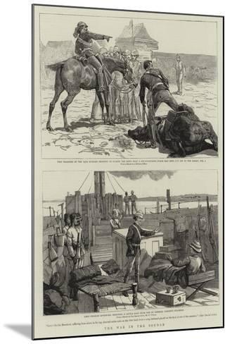 The War in the Soudan-Frederic Villiers-Mounted Giclee Print