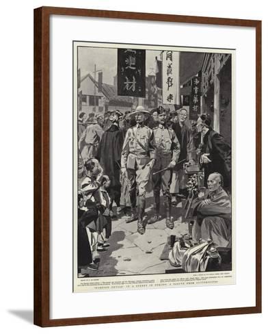 Foreign Devils in a Street in Peking, a Salute from Guttersnipes-Frederic De Haenen-Framed Art Print