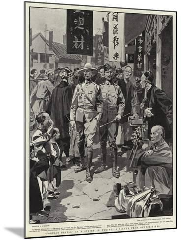 Foreign Devils in a Street in Peking, a Salute from Guttersnipes-Frederic De Haenen-Mounted Giclee Print