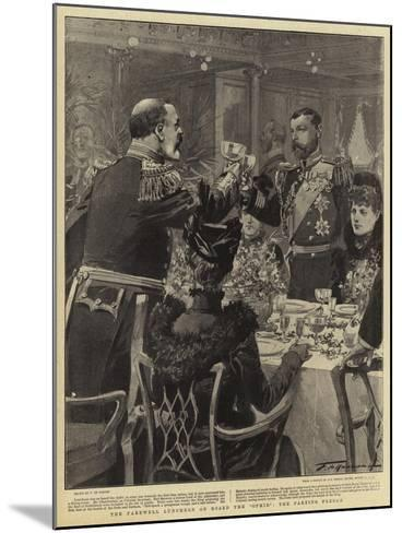 The Farewell Luncheon on Board the Ophir the Parting Pledge-Frederic De Haenen-Mounted Giclee Print
