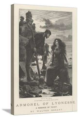 Armorel of Lyonesse, a Romance of To-Day-Frederick Barnard-Stretched Canvas Print
