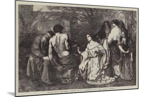 Delilah Asking Forgiveness of Samson-Frederick Richard Pickersgill-Mounted Giclee Print