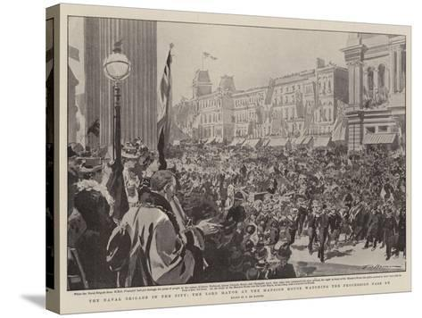 The Naval Brigade in the City, the Lord Mayor at the Mansion House Watching the Procession Pass By-Frederic De Haenen-Stretched Canvas Print