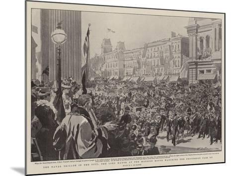 The Naval Brigade in the City, the Lord Mayor at the Mansion House Watching the Procession Pass By-Frederic De Haenen-Mounted Giclee Print