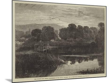 The Turner Gold Medal Landscape of the Royal Academy-Frederick Trevelyan Goodall-Mounted Giclee Print