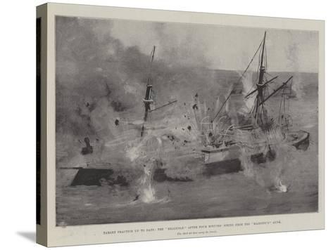 Target Practice Up to Date, the Belleisle after Four Minutes' Firing from the Majestic'S Guns-Fred T. Jane-Stretched Canvas Print