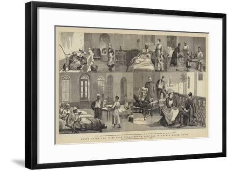 Egypt after the War, Lady Strangford's Hospital in Arabi's House, Cairo-Frederic Villiers-Framed Art Print