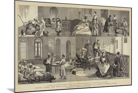 Egypt after the War, Lady Strangford's Hospital in Arabi's House, Cairo-Frederic Villiers-Mounted Giclee Print