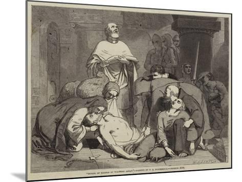 Burial of Harold at Waltham Abbey-Frederick Richard Pickersgill-Mounted Giclee Print