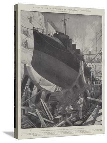 A Test of the Seaworthiness of Torpedo-Boat Destroyers-Fred T. Jane-Stretched Canvas Print