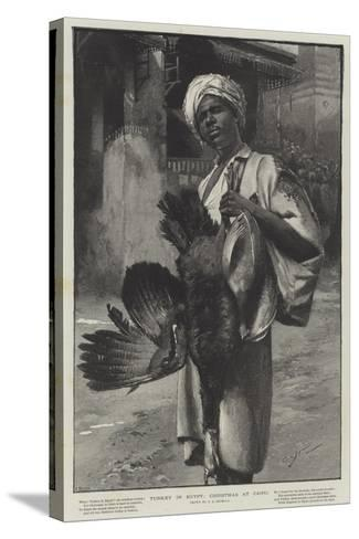 Turkey in Egypt, Christmas at Cairo-George L. Seymour-Stretched Canvas Print