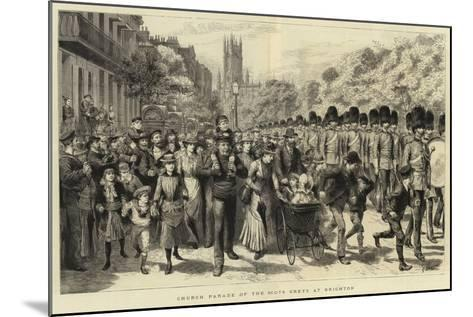 Church Parade of the Scots Greys at Brighton-Godefroy Durand-Mounted Giclee Print