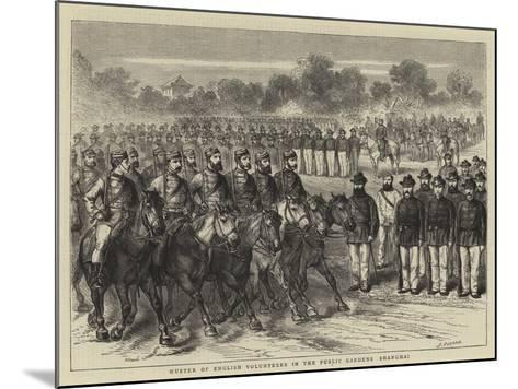 Muster of English Volunteers in the Public Gardens, Shanghai-Godefroy Durand-Mounted Giclee Print