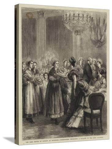The Lord Mayor of London at Boulogne, Fisherwomen Presenting a Bouquet to the Lady Mayoress-Godefroy Durand-Stretched Canvas Print