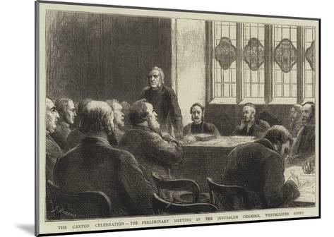 The Caxton Celebration, the Preliminary Meeting in the Jerusalem Chamber, Westminster Abbey-Godefroy Durand-Mounted Giclee Print