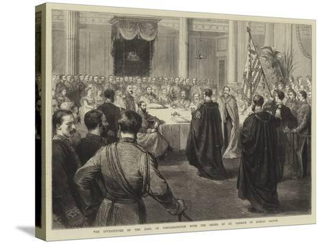 The Investiture of the Earl of Portarlington with the Order of St Patrick in Dublin Castle-Godefroy Durand-Stretched Canvas Print