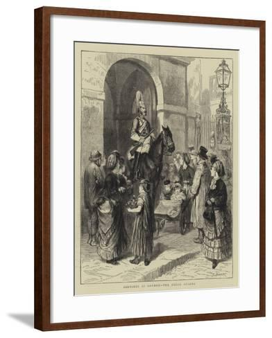 Sketches in London, the Horse Guards-Godefroy Durand-Framed Art Print