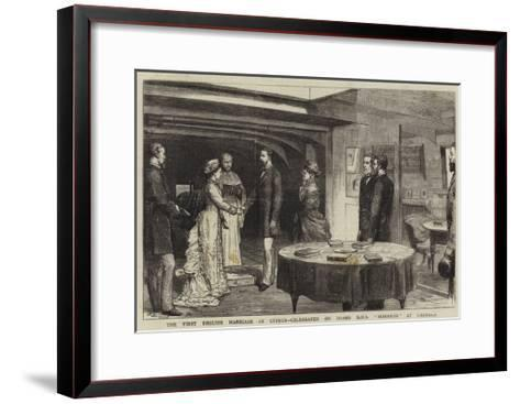 The First English Marriage in Cyprus, Celebrated on Board HMS Monarch at Larnaka-Godefroy Durand-Framed Art Print