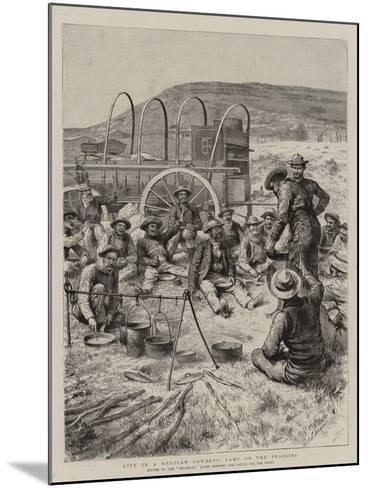 Life in a Mexican Cowboys' Camp on the Prairies-Godefroy Durand-Mounted Giclee Print