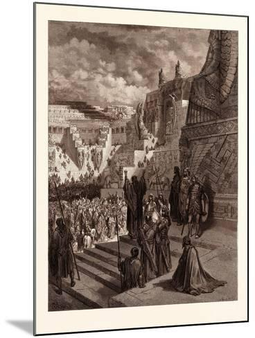 Artaxerxes Granting Liberty to the Jews-Gustave Dore-Mounted Giclee Print