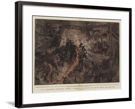 In a Birmingham Ironworks, Tapping a Furnace and Running the Molten Metal into the Pigs-Henri Lanos-Framed Art Print